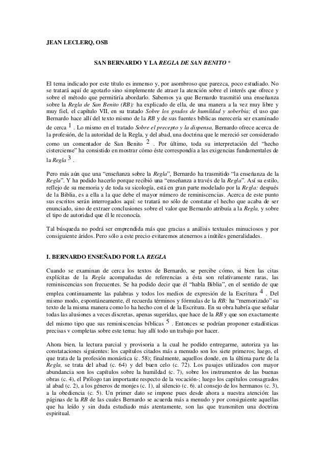 JEAN LECLERQ, OSB                    SAN BERNARDO Y LA REGLA DE SAN BENITO *El tema indicado por este título es inmenso y,...