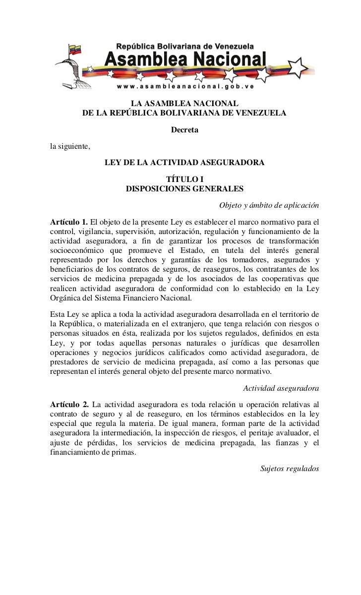 LA ASAMBLEA NACIONAL          DE LA REPÚBLICA BOLIVARIANA DE VENEZUELA                                     Decretala sigui...