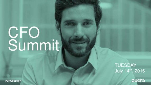 CFO Summit TUESDAY July 14th, 2015 #CFOsummit