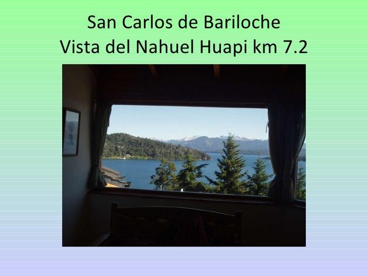 San Carlos de Bariloche Vista del Nahuel Huapi km 7.2