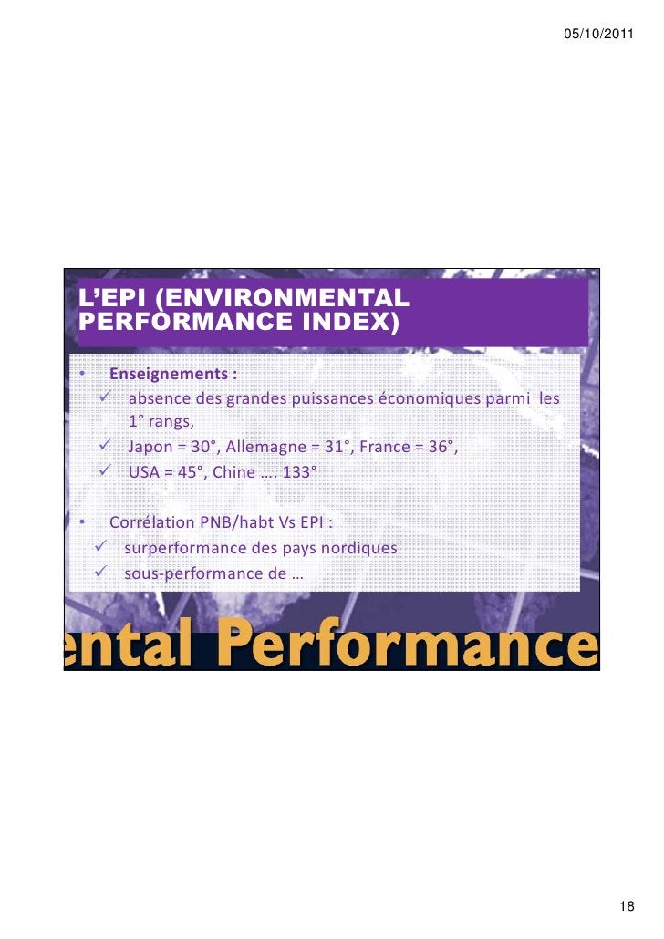 05/10/2011L'EPI (ENVIRONMENTALPERFORMANCE INDEX)•   Enseignements :      absence des grandes puissances économiques parmi ...