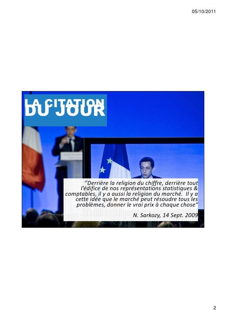 05/10/2011LA CITATIONDU JOUR            ''Derrière la religion du chiffre, derrière tout          l'édifice de nos représe...