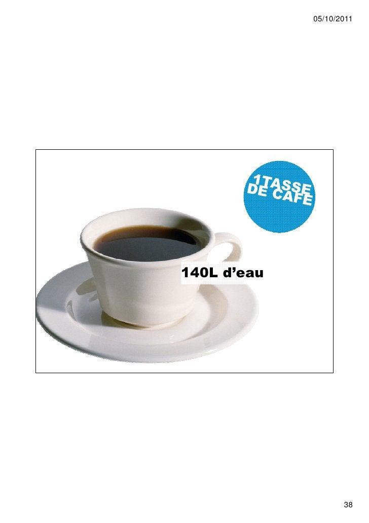 05/10/2011140L d'eau                    38