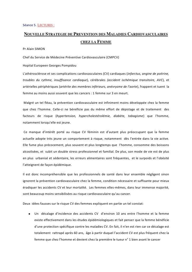Séance 5. Lectures:<br />Nouvelle Stratégie de Prévention des Maladies Cardiovasculaires chez la Femme<br />Pr Alain SIMO...