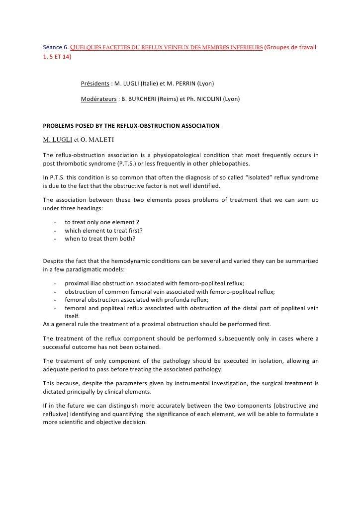 Séance 6. Quelques facettes du reflux veineux des membres inférieurs (Groupes de travail 1, 5 ET 14) <br />Présidents: M....