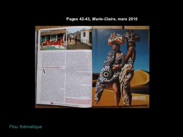 Pages 42-43,  Marie-Claire , mars 2010 Flou thématique