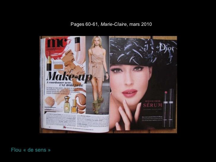 Pages 60-61 , Marie-Claire , mars 2010 Flou «de sens»