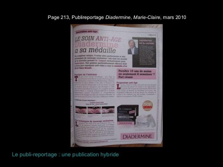 Page 213, Publireportage  Diadermine ,  Marie-Claire , mars 2010 Le publi-reportage : une publication hybride