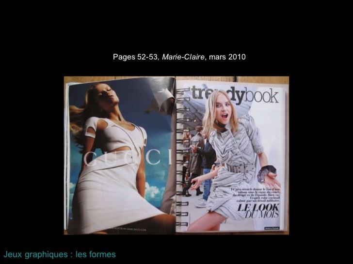 Pages 52-53 , Marie-Claire , mars 2010 Jeux graphiques : les formes