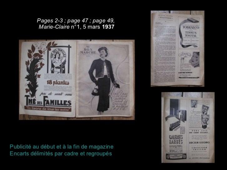 Pages 2-3 ; page 47 ; page 49,  Marie-Claire  n°1, 5 mars  1937 Publicité au début et à la fin de magazine Encarts délimit...