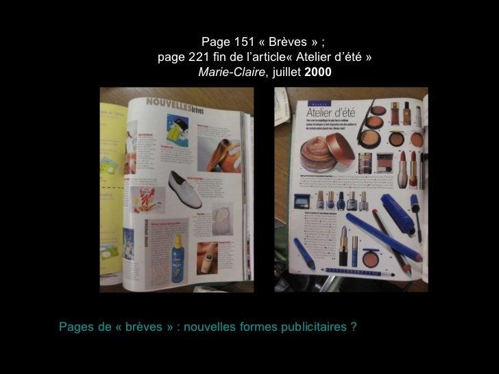 Page 151 «Brèves» ;  page 221 fin de l'article«Atelier d'été» Marie-Claire , juillet  2000 Pages de «brèves» : nouve...