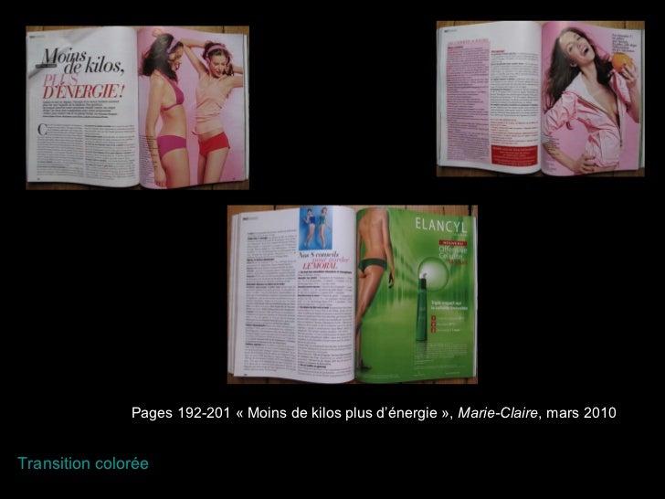 Pages 192-201 «Moins de kilos plus d'énergie»,  Marie-Claire , mars 2010 Transition colorée