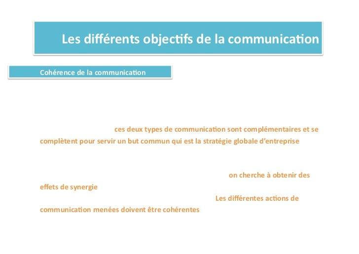 Les différents objec%fs de la communica%on Cohérence de la communica%on On oppose souvent communi...