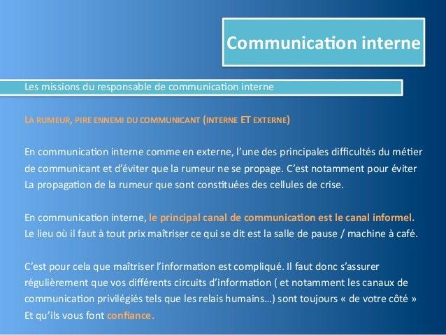 Communica,on interneLes missions du responsable de communica@on interneLA RUMEUR, PIRE ENNEMI DU C...