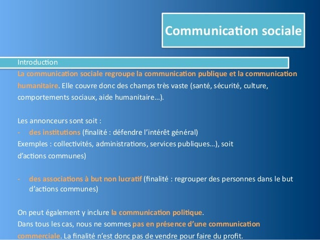 Communica,on socialeIntroduc@onLa communica,on sociale regroupe la communica,on publique et la communi...