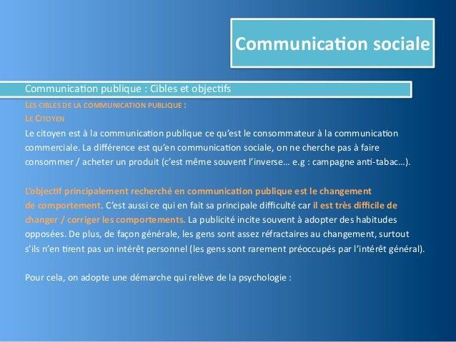 Communica,on socialeCommunica@on publique : Cibles et objec@fsLES CIBLES DE LA COMMUNICATION PUBLIQU...