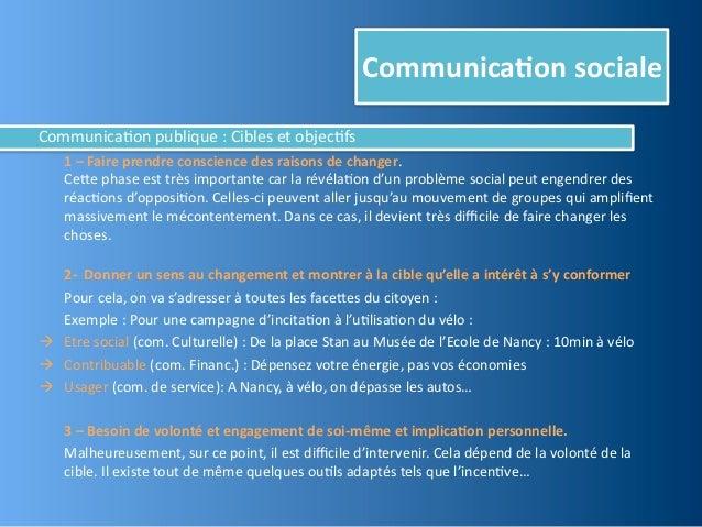Communica,on socialeCommunica@on publique : Cibles et objec@fs    1 – Faire prendre conscience des...