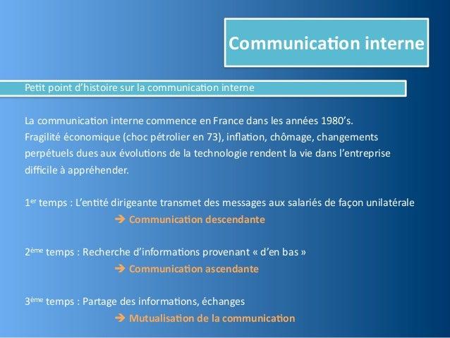 Communica,on internePe@t point d'histoire sur la communica@on interneLa communica@on interne commence...