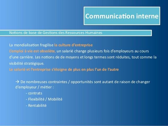 Communica,on interneNo@ons de base de Ges@ons des Ressources HumainesLa mondialisa@on fragilise la ...