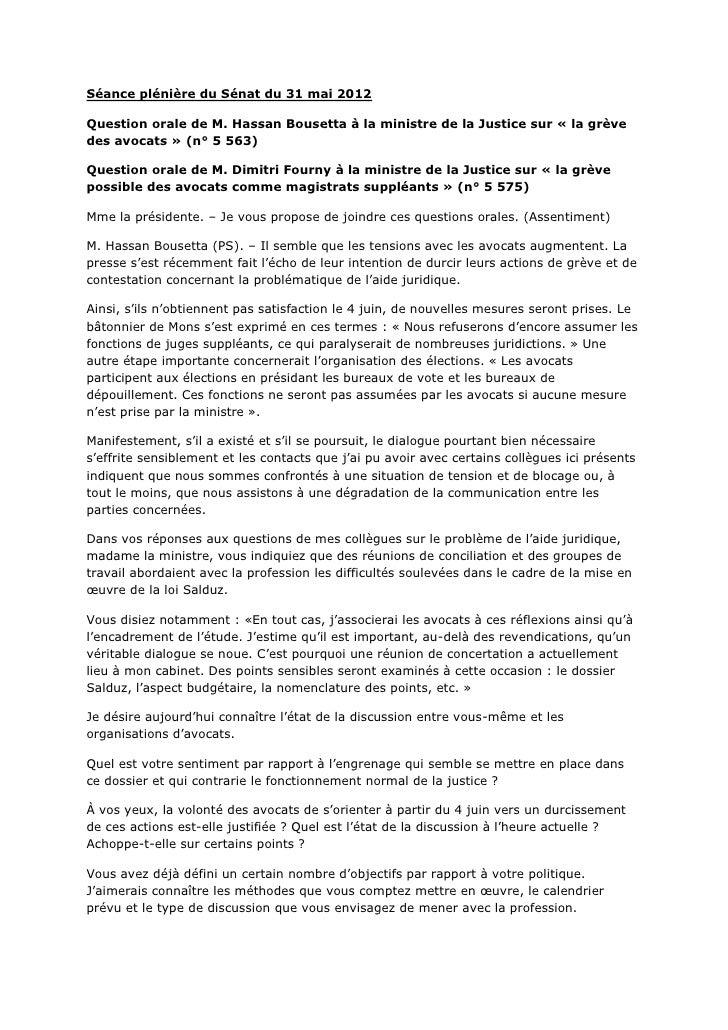 Séance plénière du Sénat du 31 mai 2012Question orale de M. Hassan Bousetta à la ministre de la Justice sur « la grèvedes ...