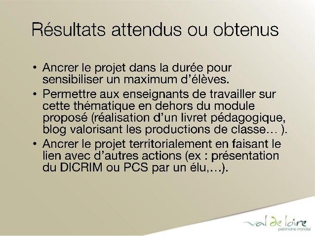Lancement du module final à la rentrée 2015-2016  Période test de 5 ans  Extrapolation à l'échelle du Bassin Loire Bretagn...