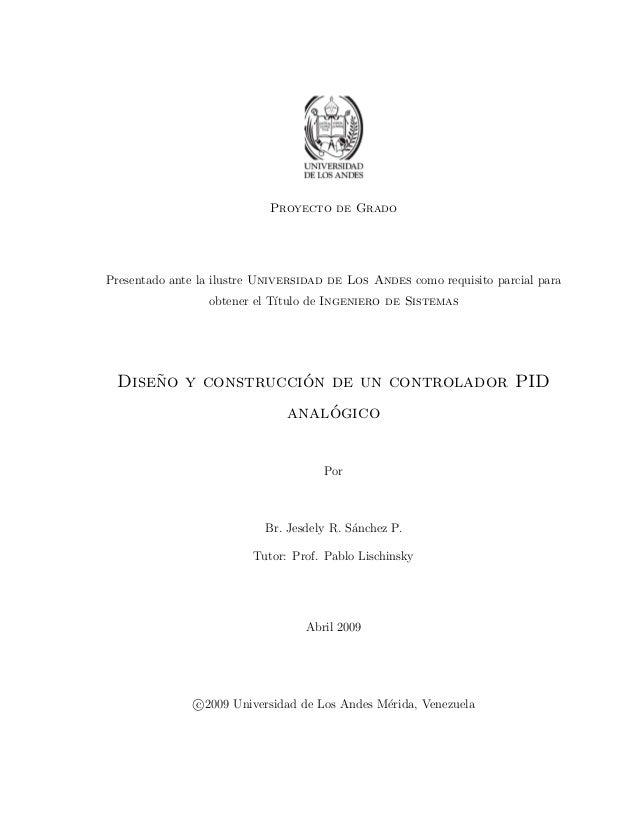 Proyecto de Grado Presentado ante la ilustre Universidad de Los Andes como requisito parcial para obtener el T´ıtulo de In...