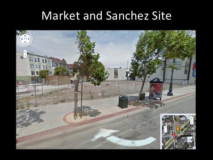 Market and Sanchez Site