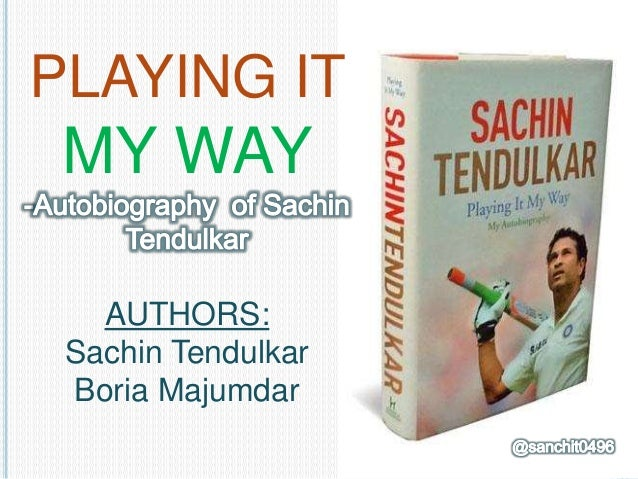 Sachin Tendulkar Autobiography Playing It My Way Pdf