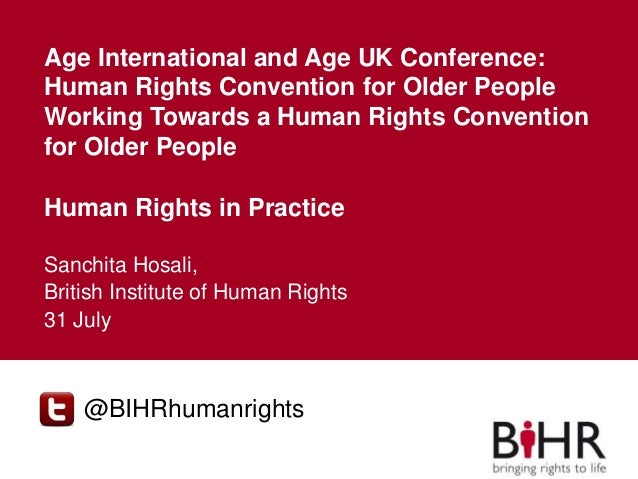 Main title Subheading Age International and Age UK Conference: Human Rights Convention for Older People Working Towards a ...