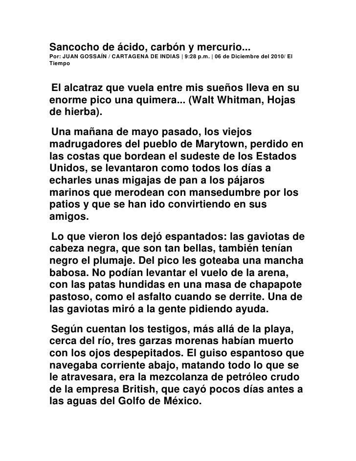 Sancocho de ácido, carbón y mercurio... Por: JUAN GOSSAÍN / CARTAGENA DE INDIAS | 9:28 p.m. | 06 de Diciembre del 2010/ E...