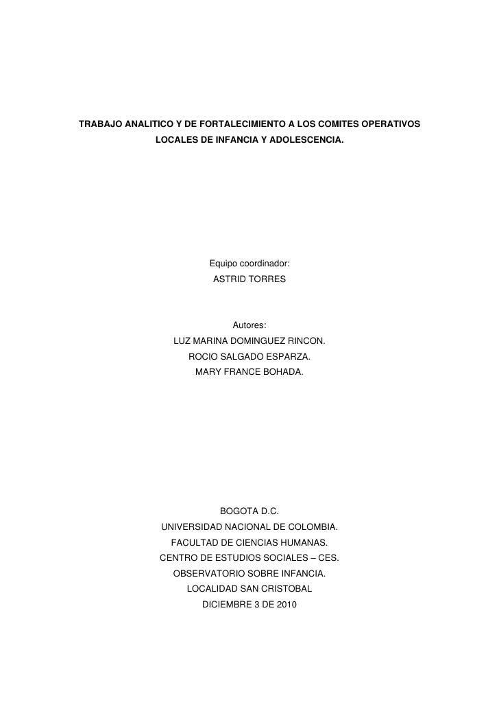 TRABAJO ANALITICO Y DE FORTALECIMIENTO A LOS COMITES OPERATIVOS              LOCALES DE INFANCIA Y ADOLESCENCIA.          ...