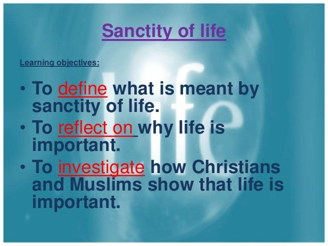 the sanctity of life and the Upholding death with dignity might mean taking actions that would seem to deny  the sanctity of life conversely, unswervingly upholding the sanctity of life might.