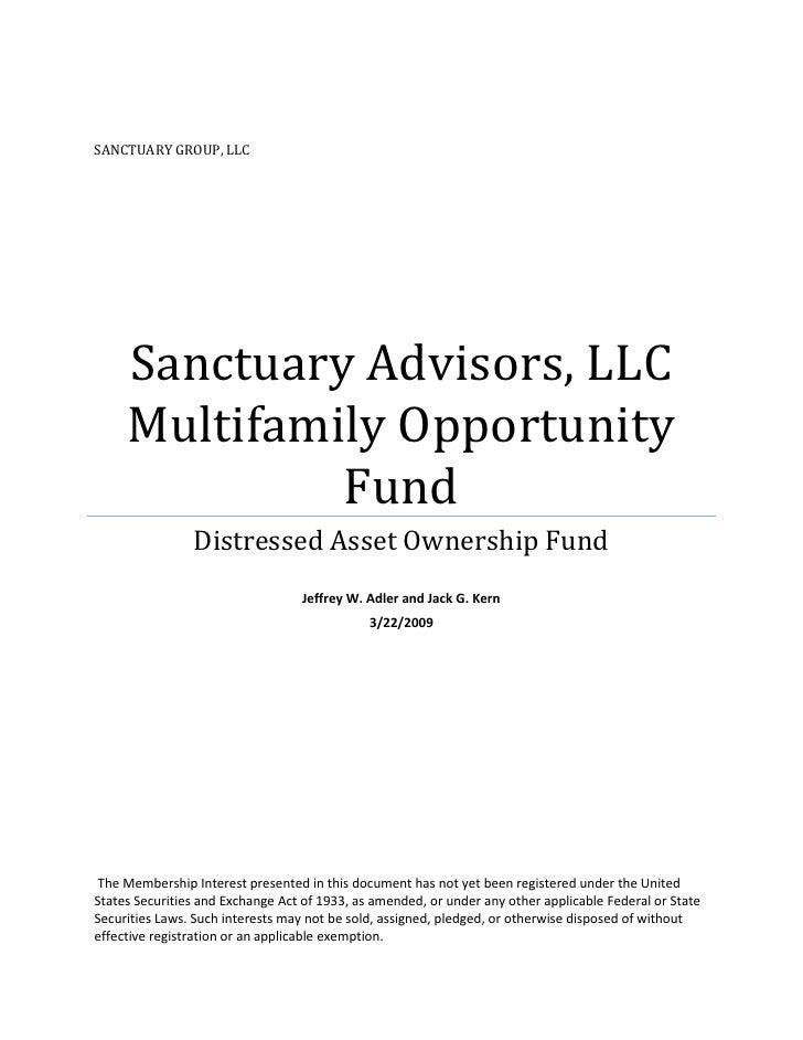 SANCTUARY GROUP, LLC          Sanctuary Advisors, LLC      Multifamily Opportunity               Fund                 Dist...