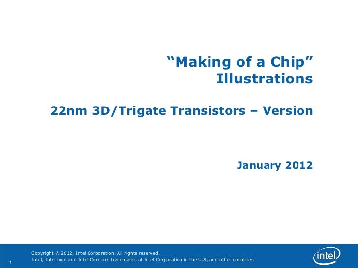 """Making of a Chip""                                                                      Illustrations            22nm 3D/T..."
