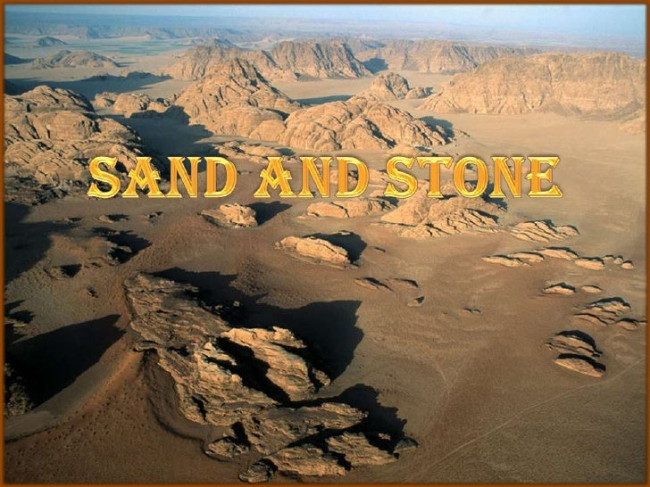 Sand and Stone<br />