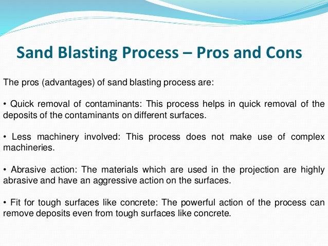Sand blasting process