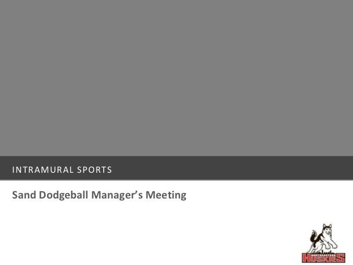 Intramural sports<br />Sand Dodgeball Manager's Meeting<br />