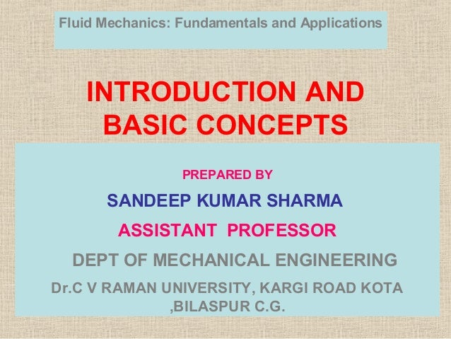 INTRODUCTION AND BASIC CONCEPTS PREPARED BY SANDEEP KUMAR SHARMA ASSISTANT PROFESSOR DEPT OF MECHANICAL ENGINEERING Dr.C V...