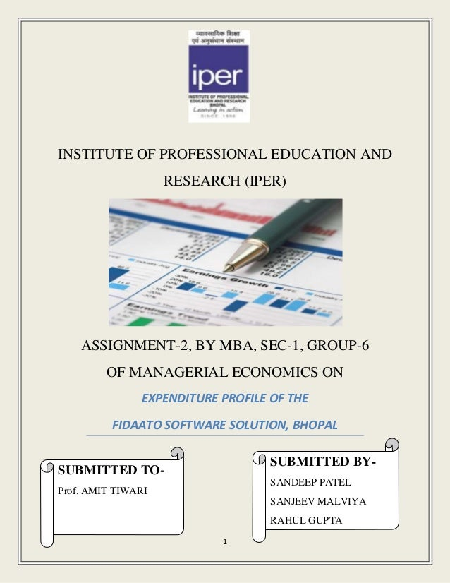 INSTITUTE OF PROFESSIONAL EDUCATION AND                    RESEARCH (IPER)    ASSIGNMENT-2, BY MBA, SEC-1, GROUP-6        ...
