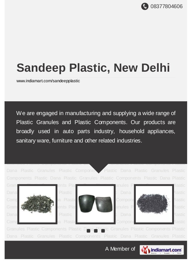08377804606A Member ofSandeep Plastic, New Delhiwww.indiamart.com/sandeepplasticPlastic Granules Plastic Components Plasti...