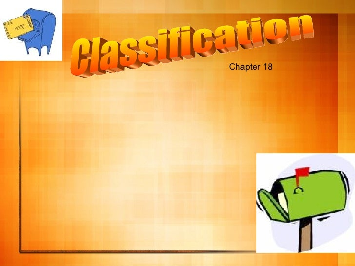 Classification Chapter 18