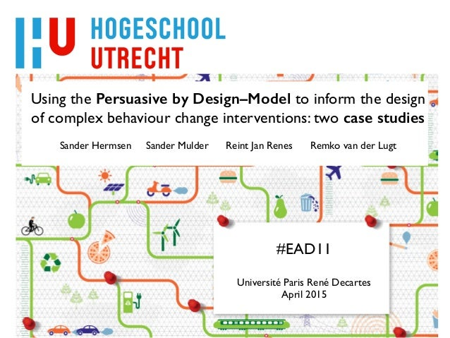 Using the Persuasive by Design–Model to inform the design of complex behaviour change interventions: two case studies  ! ...