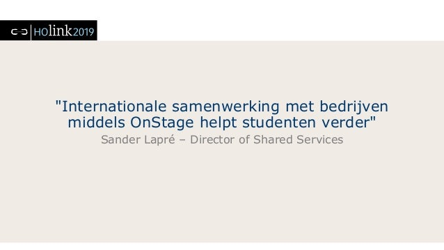 Internationale samenwerking met bedrijven helpt studenten verderSander Lapre. Slide 2