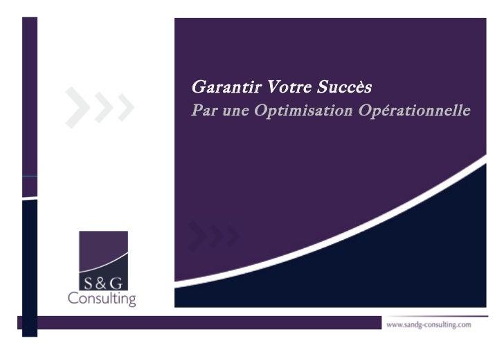 Garantir Votre SuccèsPar une Optimisation Opérationnelle