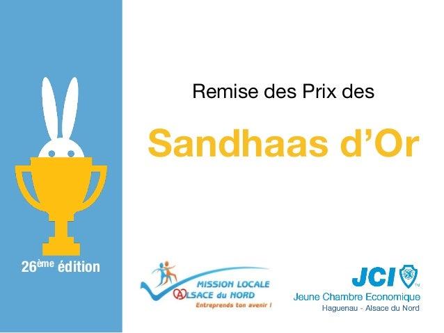 Sandhaas d'Or Remise des Prix des 26ème édition