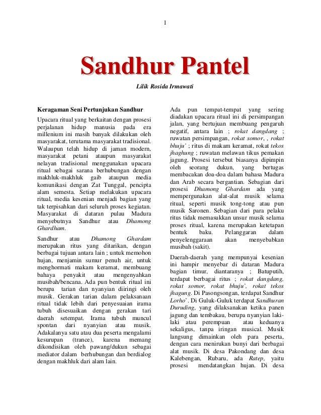 1  Sa nd hur P a nt e l Lilik Rosida Irmawati  Keragaman Seni Pertunjukan Sandhur Upacara ritual yang berkaitan dengan pro...