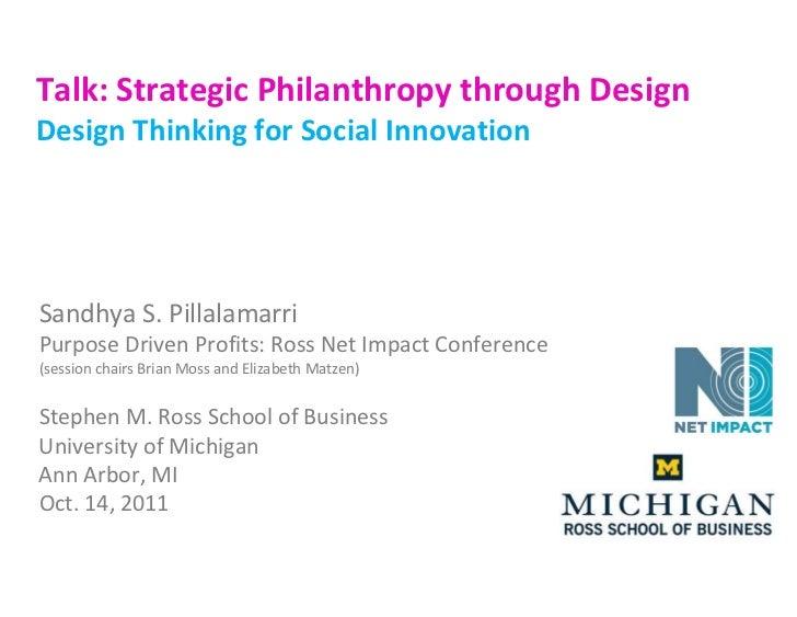 Talk:StrategicPhilanthropythroughDesignDesignThinkingforSocialInnovationSandhyaS.PillalamarriPurposeDrivenProf...