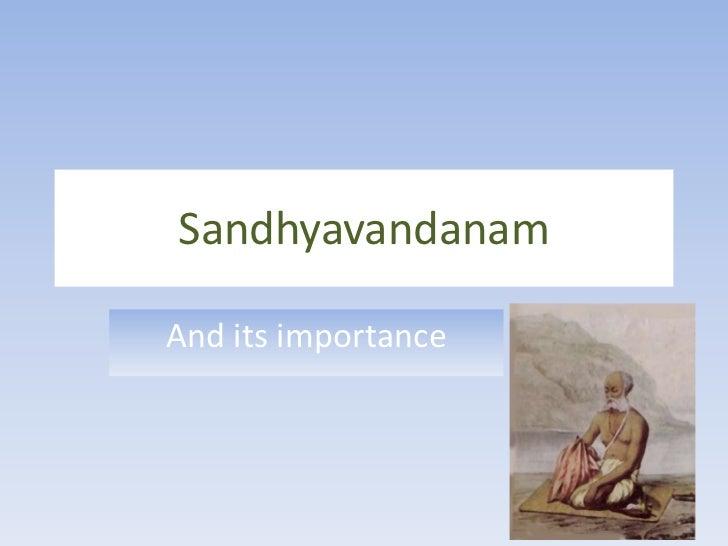 Sandhyavandanam<br />And its importance<br />
