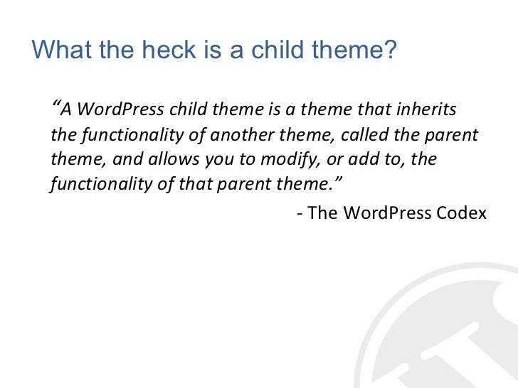 Intro to WordPress Child Themes Slide 2