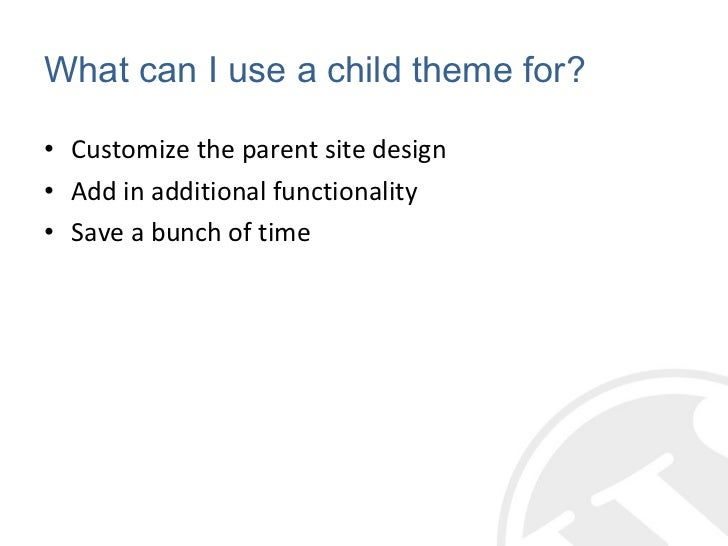 Intro to WordPress Child Themes Slide 3
